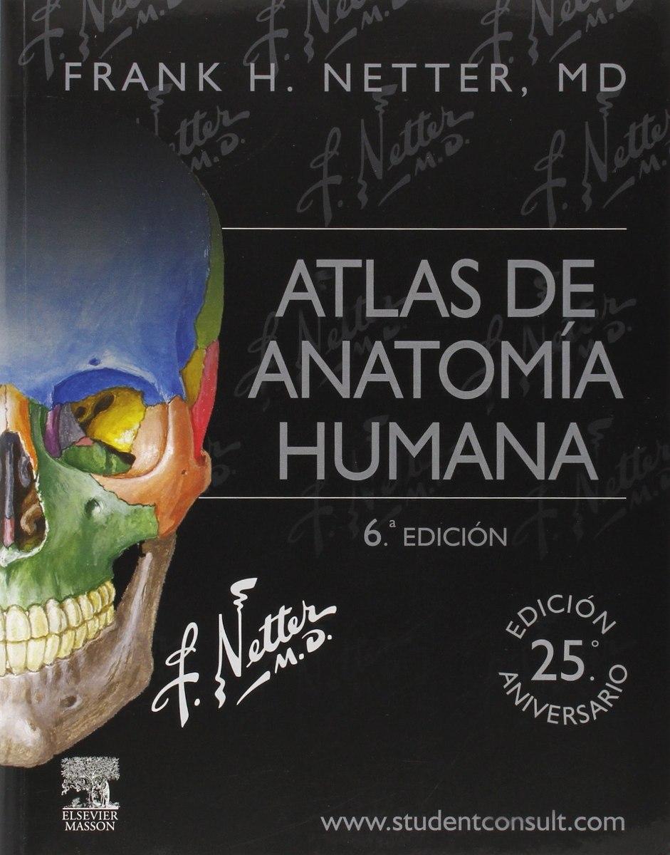Netter 2015 Atlas de Anatomía Humana - Anatomía
